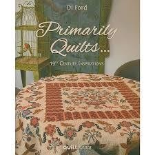 Primarily Quilts... Di Ford